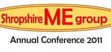 Shropshire ME Group Annual Conference 2011